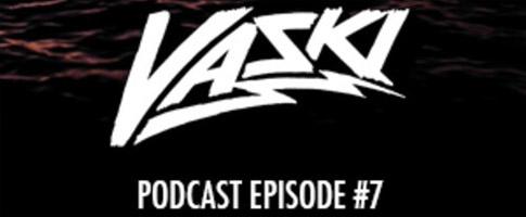 Vaski – Podcast Episode 7