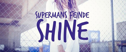 Supermans Feinde – Shine