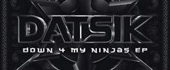 Datsik – Down 4 My Ninjas EP