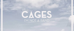 I'm Not A Band – Cages